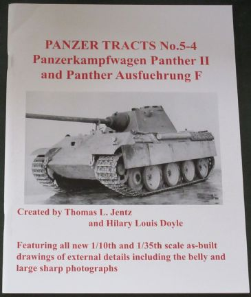 Panzer Tracts No.5-4, Panzerkampfwagen Panther II and Panther Ausfuehrung F, by Lentz & Doyle